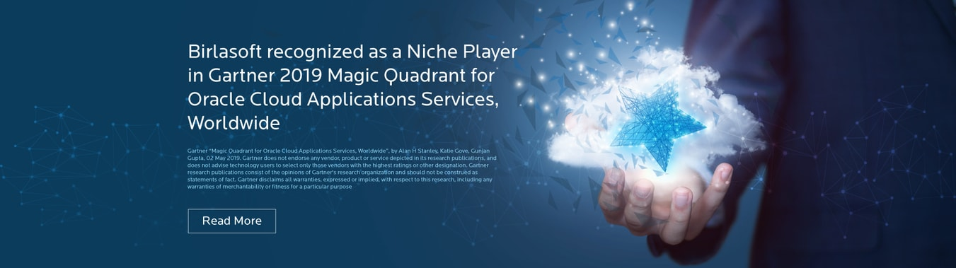 Birlasoft recognized as a Niche Player in Gartner 2019 Magic Quadrant for Oracle Cloud Applications Services, Worldwide