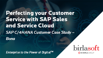 Perfecting Your Customer Service with SAP Sales and Service Cloud