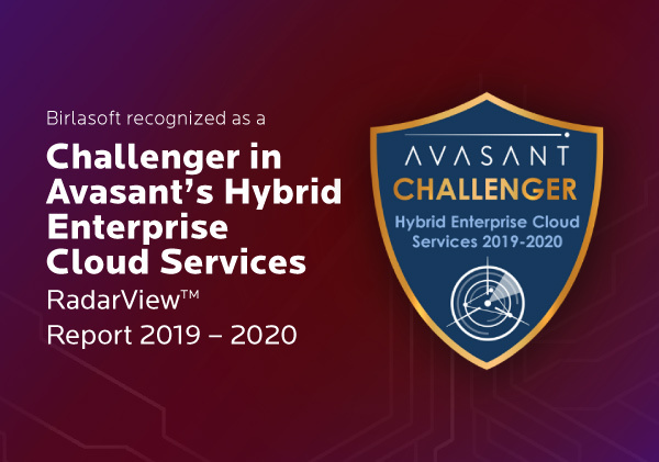 Birlasoft recognized as a Challenger in Avasant's Hybrid Enterprise Cloud Services RadarView™ Report 2019 – 2020