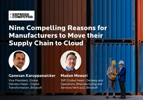 Nine Compelling Reasons for Manufacturers to Move their Supply Chain to Cloud