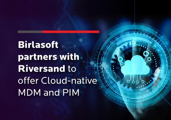 Birlasoft partners with Riversand to offer Cloud-native MDM and PIM