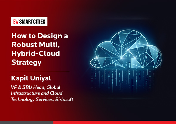 How to Design a Robust Multi, Hybrid-Cloud Strategy